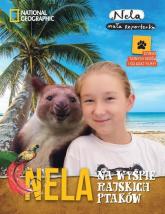 Nela na wyspie rajskich ptaków - Mała Reporterka Nela | mała okładka