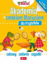 Akademia ze smokiem Maciusiem dla trzylatków -  | mała okładka