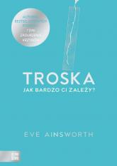 Troska - Eve Ainsworth | mała okładka