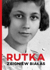 Rutka Rutka - Zbigniew Białas | mała okładka