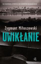 Uwikłanie - Zygmunt Miłoszewski | mała okładka