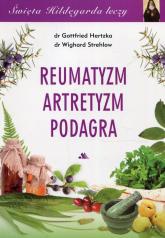 Reumatyzm artretyzm podagra - Hertzka Gottfried, Strehlow Wighard | mała okładka