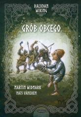 Halvdan Wiking Grób obcego - Martin Widmark | mała okładka