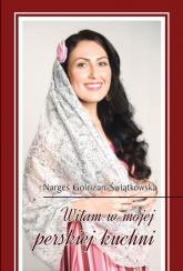 Witam w mojej perskiej kuchni - Narges Golrizan-Świątkowska | mała okładka