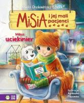 Misia i jej mali pacjenci Milusi uciekinier - Aniela Cholewińska-Szkolik | mała okładka