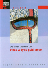 Ethos w życiu publicznym - Nowak Ewa, Cern Karolina M. | mała okładka