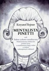 Mentalista Pinetti - Krzysztof Rejmer | mała okładka