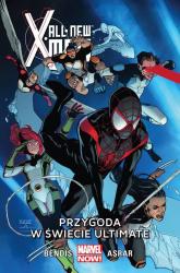 All-New X-Men T.6 Przygoda w świecie Ultimate - Bendis Brian Michael, Asrar Mahmud | mała okładka