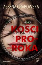 Kości proroka - Ałbena Grabowska | mała okładka