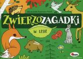 Zwierzozagadki W lesie - Mirosława Kwiecińska | mała okładka