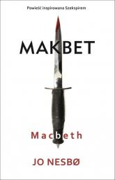 Macbeth Makbet - Jo Nesbo | mała okładka