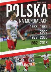 Polska na Mundialach - Marek Balon | mała okładka