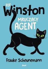Kot Winston Mruczący agent - Frauke Scheunemann | mała okładka