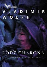 Łódź Charona - Vladimir Wolff   mała okładka