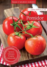 Smaki z mojego ogrodu Pomidor -  | mała okładka