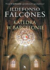 Katedra w Barcelonie - Ildefonso Falcones | mała okładka