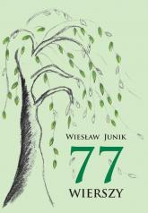 77 wierszy - Wiesław Junik | mała okładka