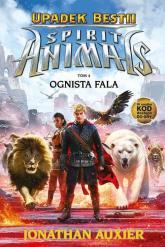Spirit AnimalsTom 4 Upadek Bestii Ognista fala - Jonathan Auxier | mała okładka