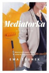 Mediatorka - Ewa Zdunek | mała okładka