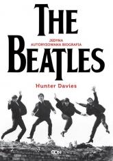 The Beatles Jedyna autoryzowana biografia - Hunter Davies | mała okładka