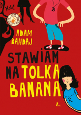 Stawiam na Tolka Banana - Adam Bahdaj | mała okładka