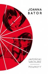 Japoński wachlarz Powroty - Joanna Bator | mała okładka