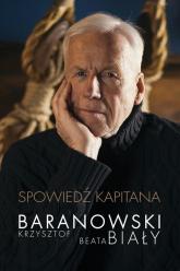 Spowiedź kapitana - Baranowski Krzysztof, Biały Beata | mała okładka