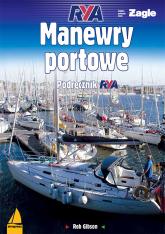 Manewry portowe - Rob Gibson | mała okładka