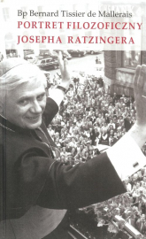 Portret filozoficzny Josepha Ratzingera - Mallerais Bernard Tisser | mała okładka