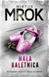 Mała baletnica - Wiktor Mrok | mała okładka