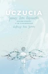 Uczucia Dziecinne opowieści o tym, co najważniejsze - Wiśniewski Janusz Leon   mała okładka