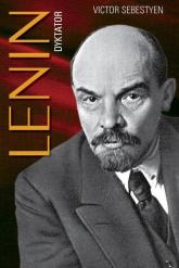 Lenin Dyktator - Victor Sebestyen | mała okładka