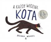 A każdy widział kota - Brendan Wenzel | mała okładka