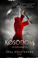Żniwa śmierci II Kosodom - Neal Shusterman   mała okładka