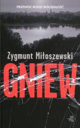 Gniew - Zygmunt Miłoszewski | mała okładka