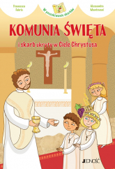 Komunia Święta i skarb ukryty w Ciele Chrystusa - Francesca Fabris | mała okładka