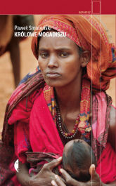 Królowe Mogadiszu - Paweł Smoleński | mała okładka
