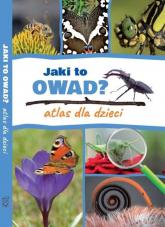 Jaki to owad? Atlas dla dzieci - Twardowska Kamila, Twardowski Jacek | mała okładka