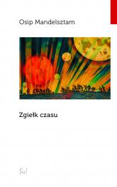 Zgiełk czasu - Osip Mandelsztam | mała okładka