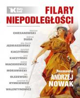 Filary niepodległości - Andrzej Nowak | mała okładka