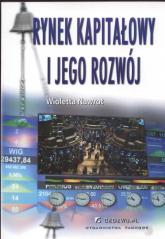 Rynek kapitałowy i jego rozwój - Wioletta Nawrot | mała okładka
