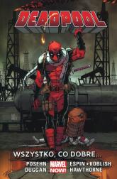 Deadpool Tom 9 Wszystko co dobre - Posehn Brian, Duggan Gerry | mała okładka