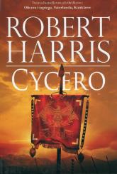 Trylogia rzymska Tom 1 Cycero - Robert Harris | mała okładka