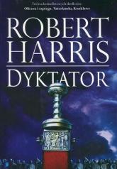Trylogia rzymska Tom 3 Dyktator - Robert Harris | mała okładka