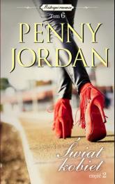 Świat kobiet Część 2 - Penny Jordan | mała okładka