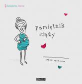 Pamiętnik ciąży Zapiski spod serca -  | mała okładka