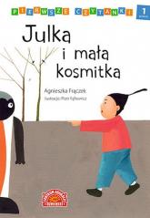 Pierwsze czytanki Julka i mała kosmitka poziom 1 - Agnieszka Frączek | mała okładka