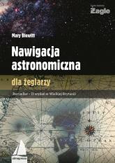 Nawigacja astronomiczna dla żeglarzy - Mary Blewitt | mała okładka