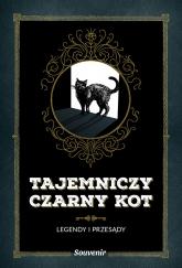 Tajemniczy czarny kot Legendy i przesądy - Nathalie Semenuik | mała okładka
