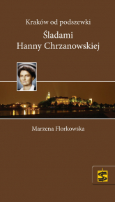 Kraków od podszewki Śladami Hanny Chrzanowskiej -    mała okładka